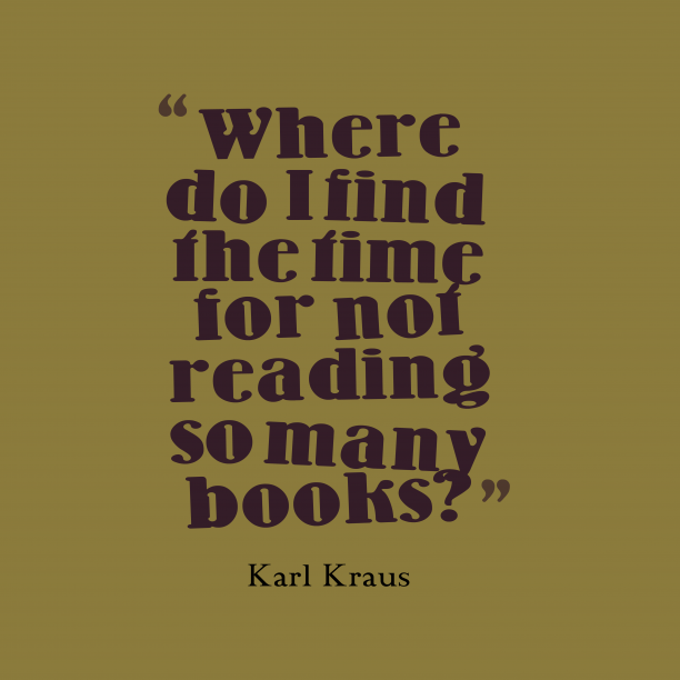 Karl Kraus 's quote about . Where do I find the…