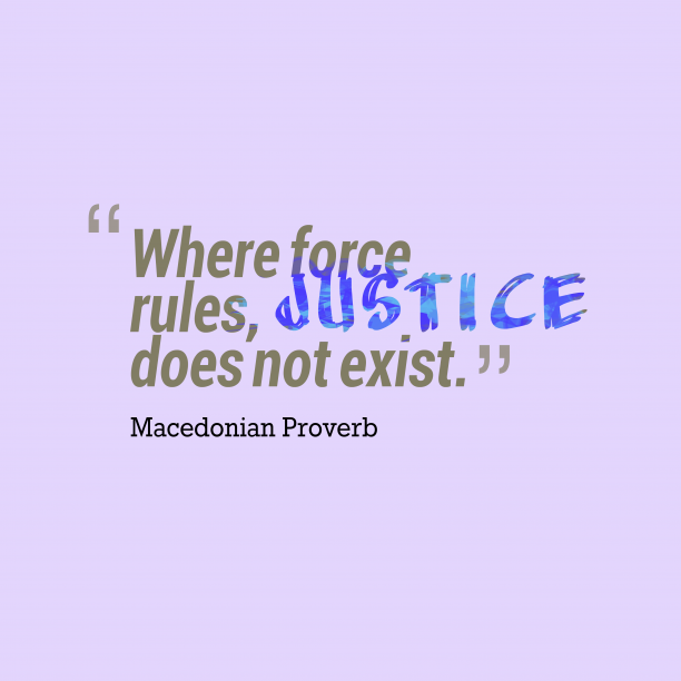 Macedonian wisdom about justice.