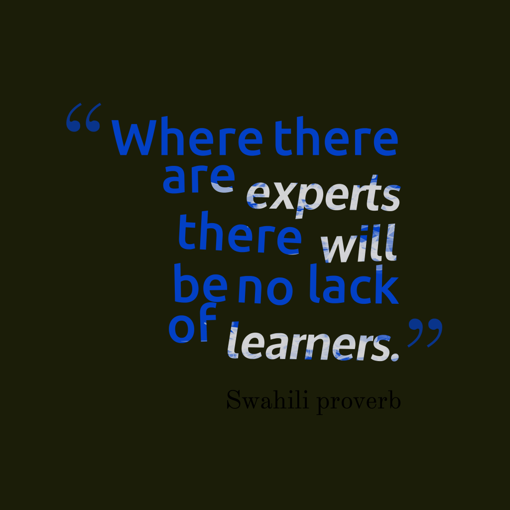 Swahili proverb about learn.