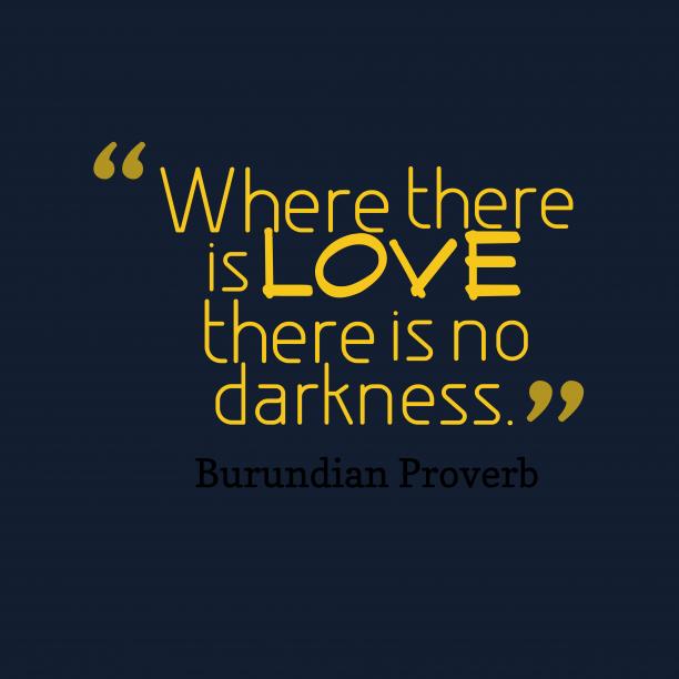 Burundian wisdom about love.