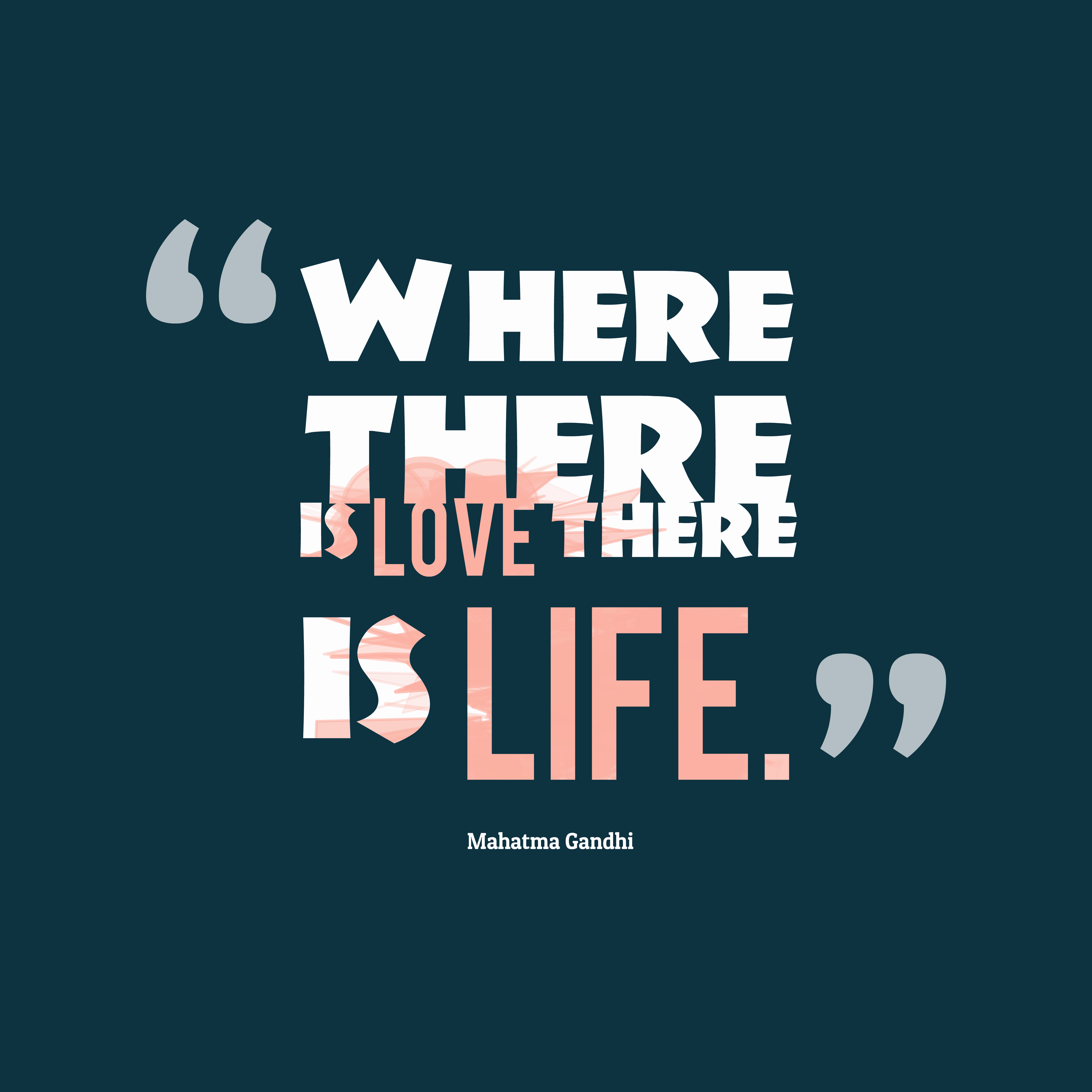 Quotes By Gandhi About Love : Get high resolution using text from mahatma gandhi quote