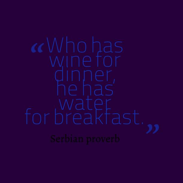 Serbian wisdom about provident.