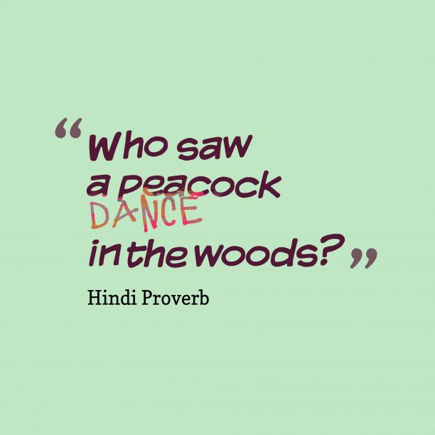 Hindi proverb about good thing.
