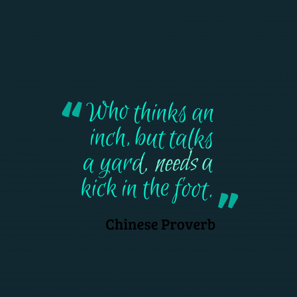 Chinese wisdom about talk.