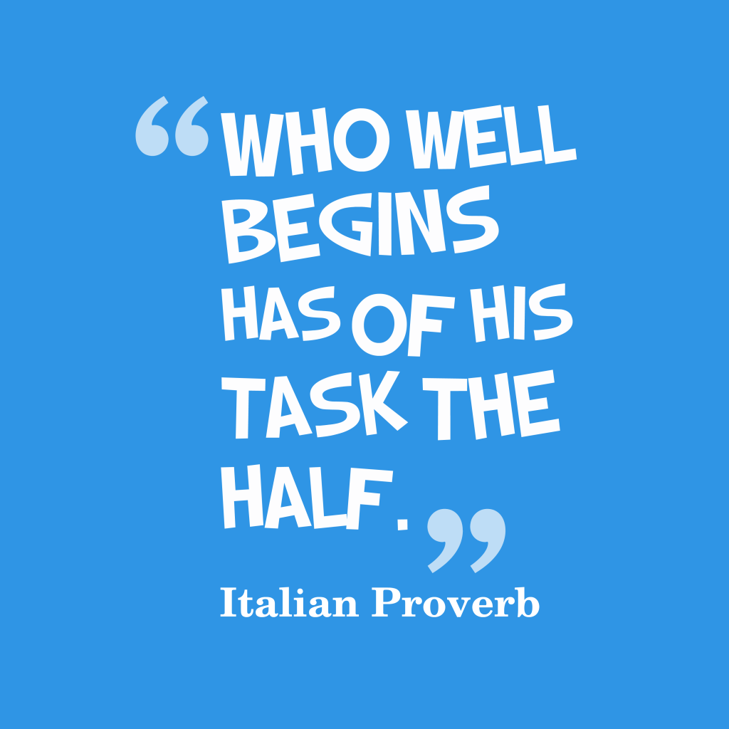 Italian proverb about task.