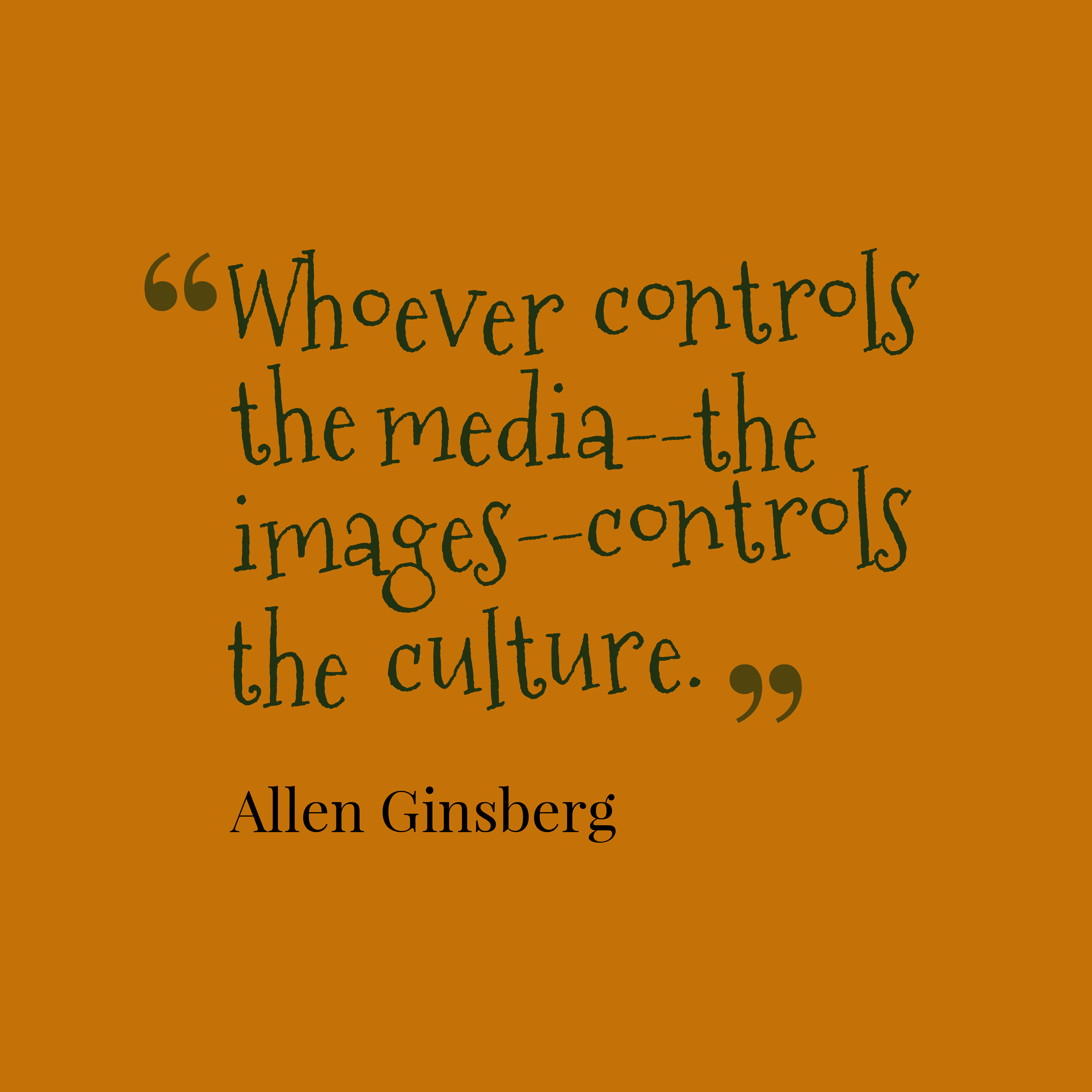 hi-res image of Whoever controls the media--the images--controls the ...