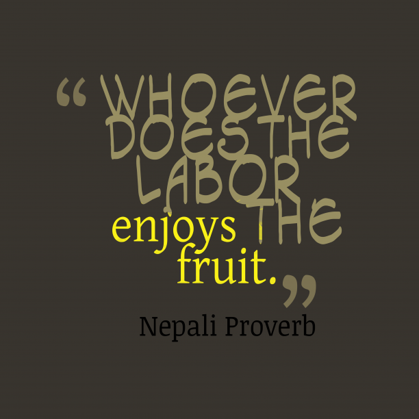 Nepali proveb about enjoy.