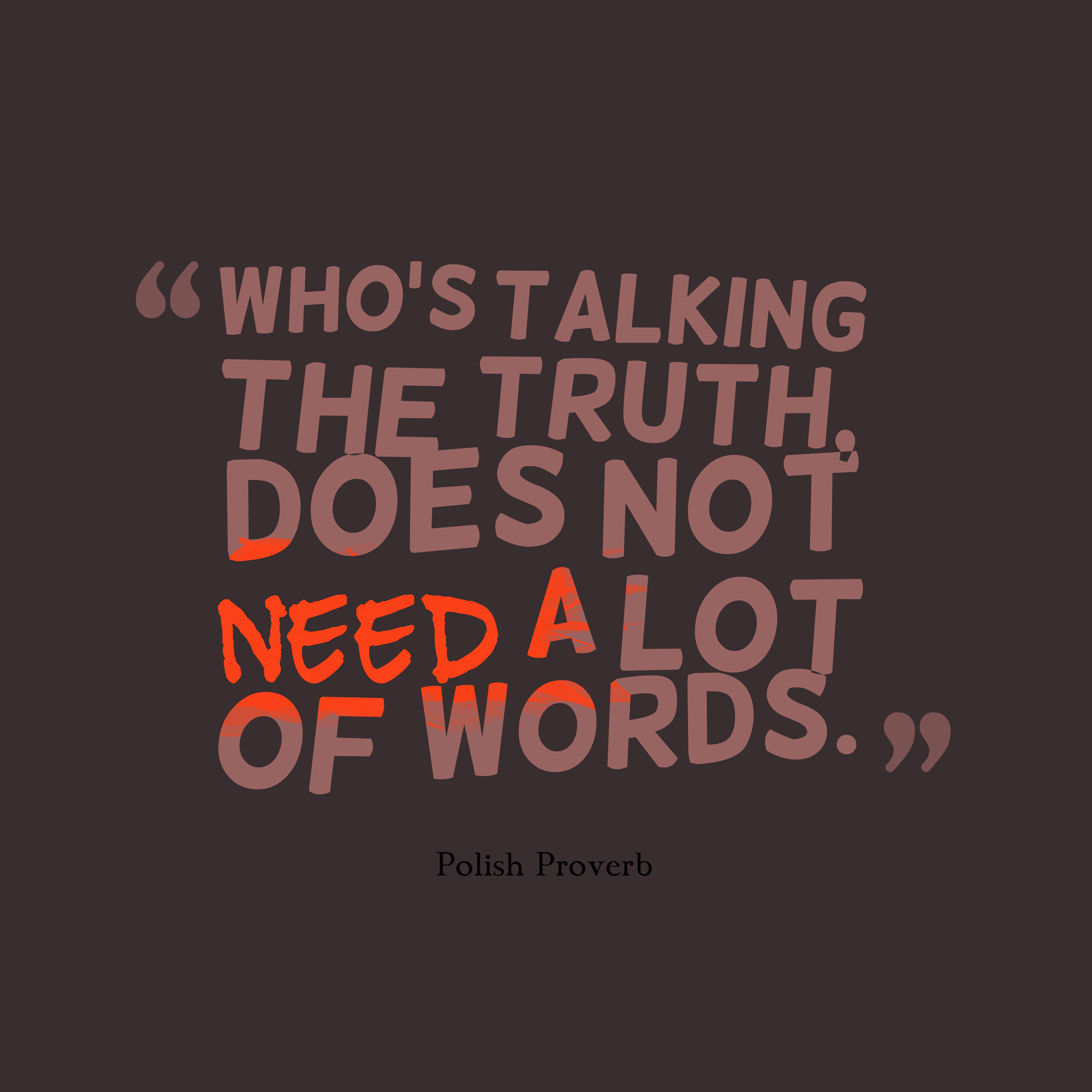 Download Slam Quotes About Truth: Picture » Polish Proverb About Truth