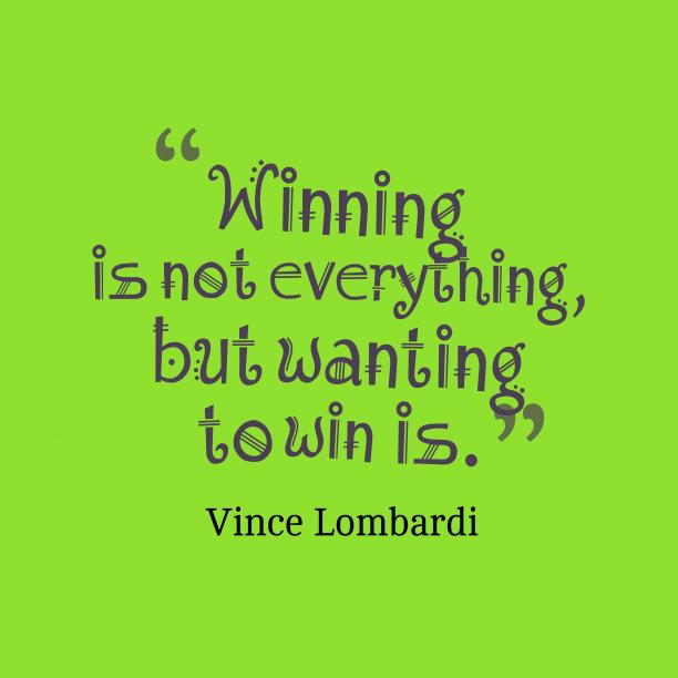 Vince Lombardi quote wisdom.