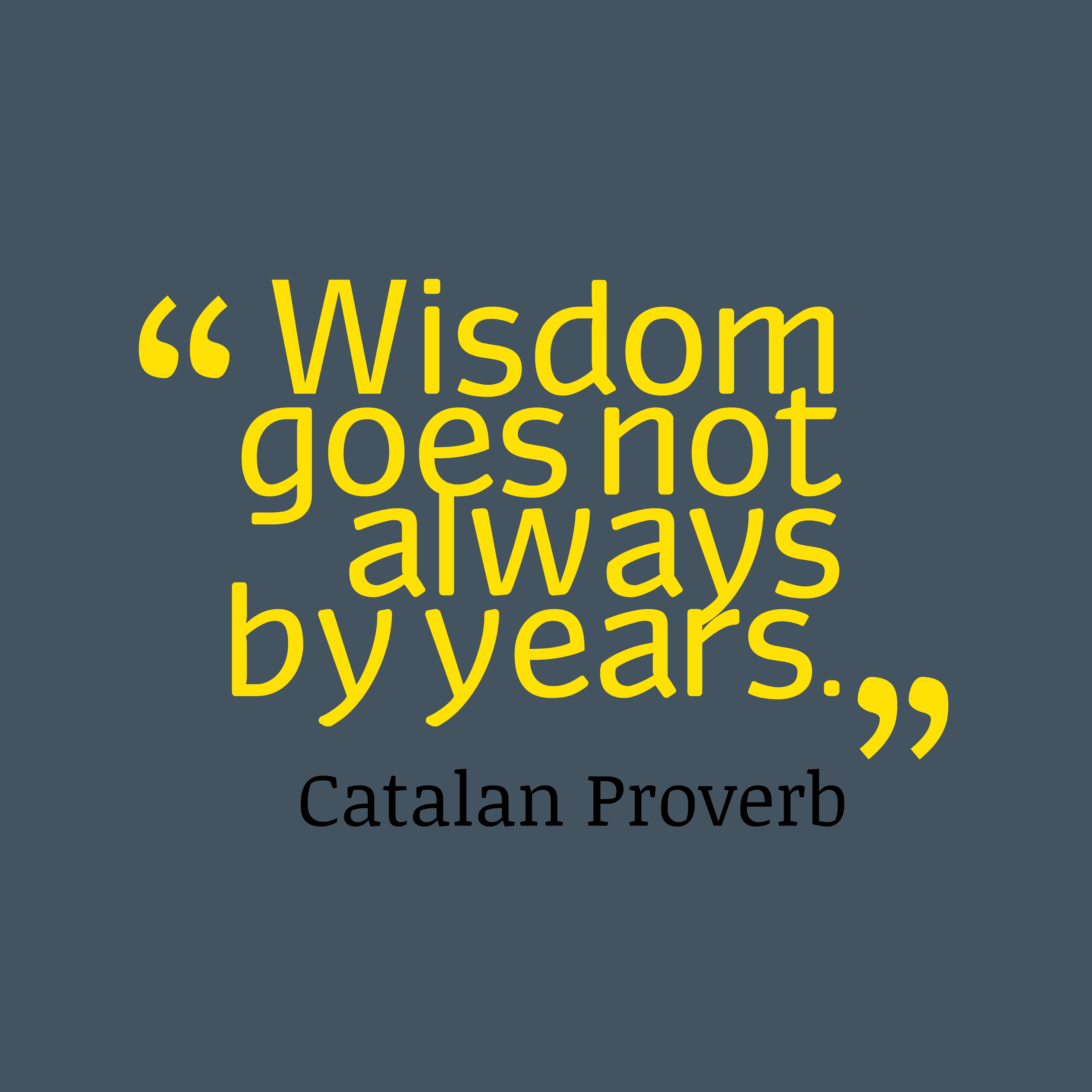 Picture » Catalan Proverb About Age