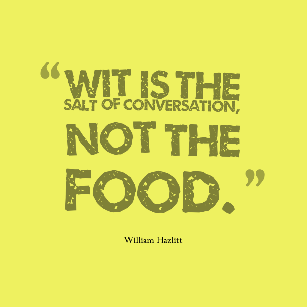 William Hazlitt quote about food.