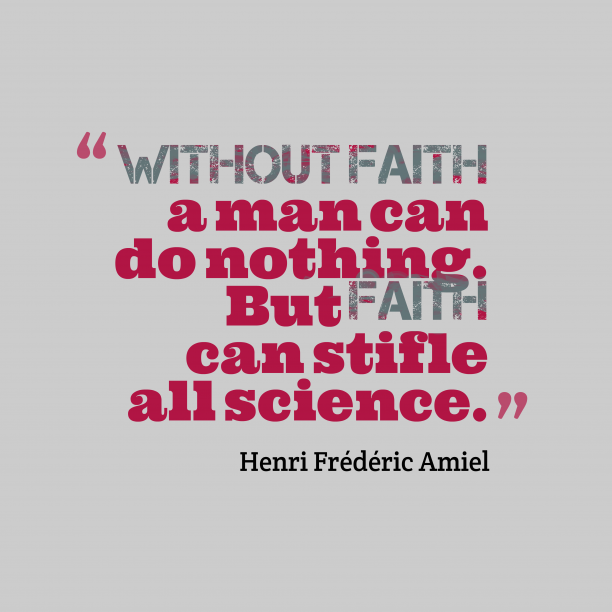 Henri Frédéric Amiel quote about faith.