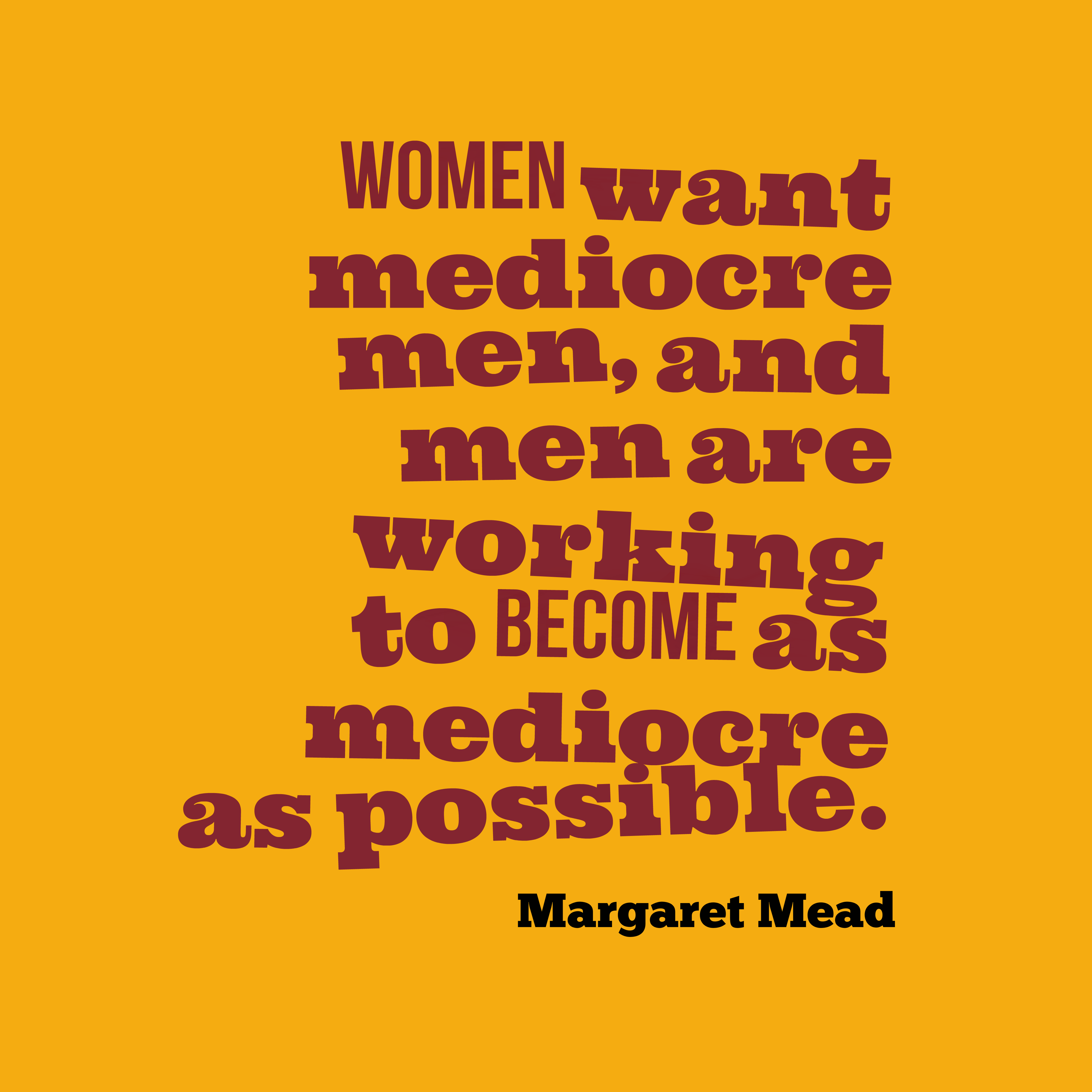 Picture » Women Want Mediocre