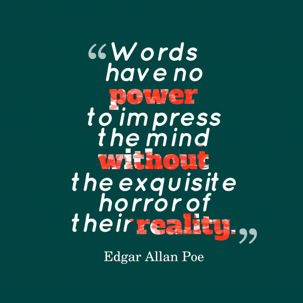 Edgar Allan Poe quote about power.