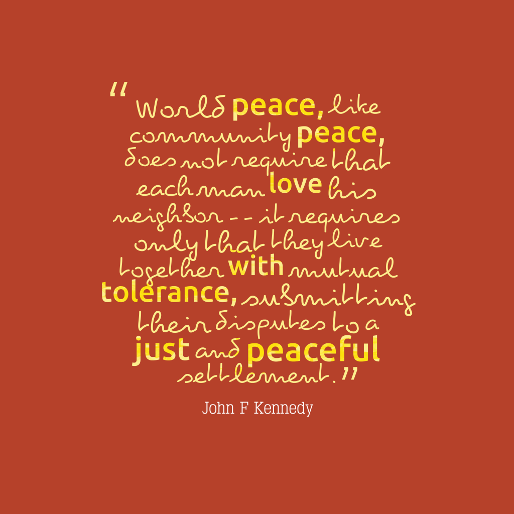 John F. Kennedy quote about peace.