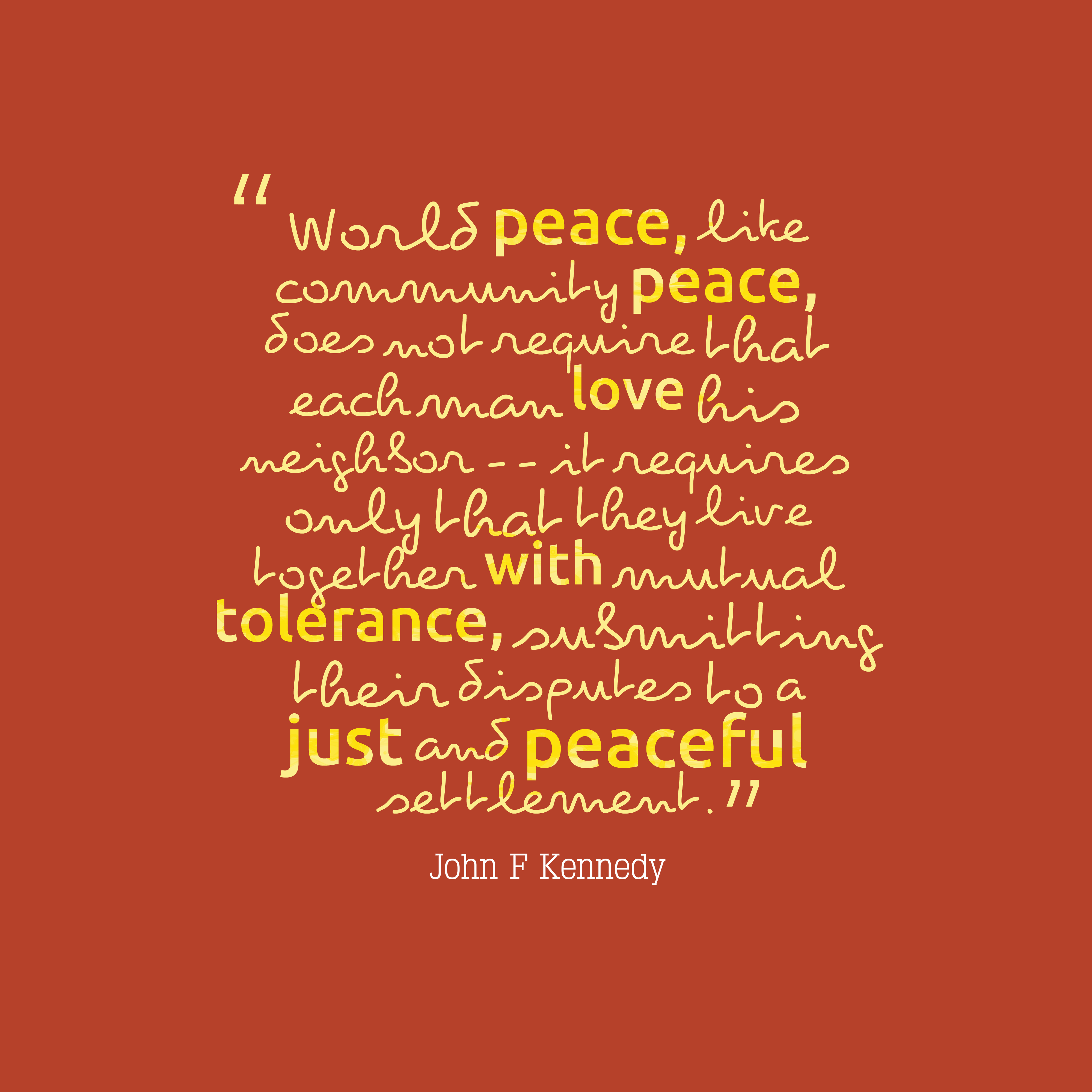 John F Kennedy Quote About Peace