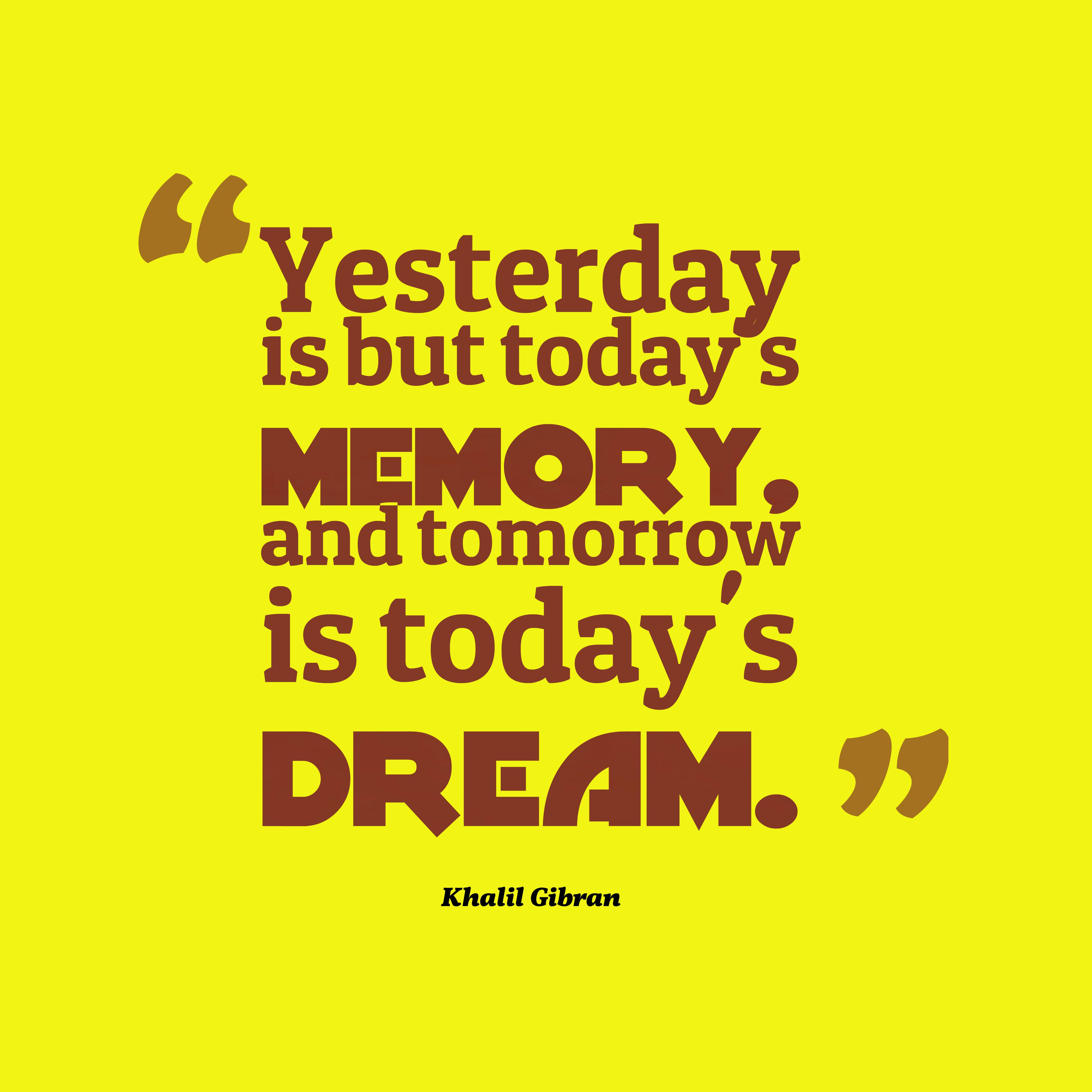 Khalil Gibran Quote About Dream