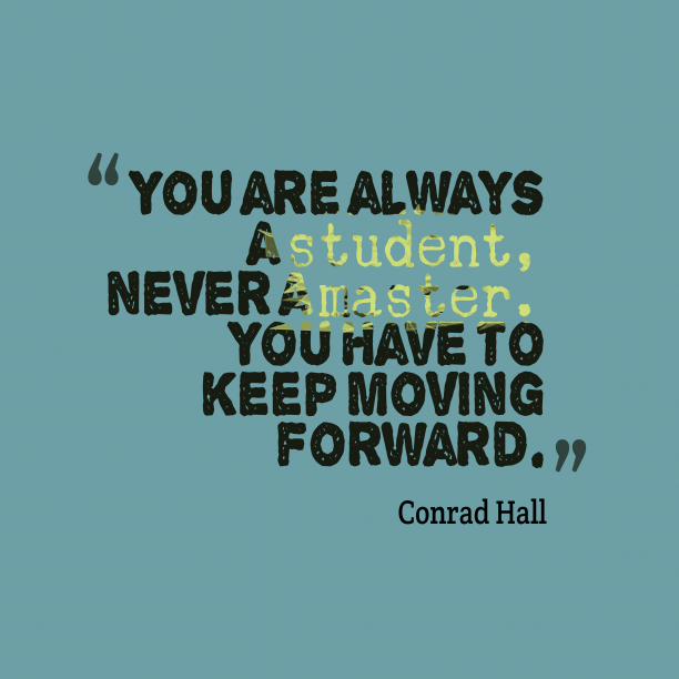Conrad Hall quote about education.