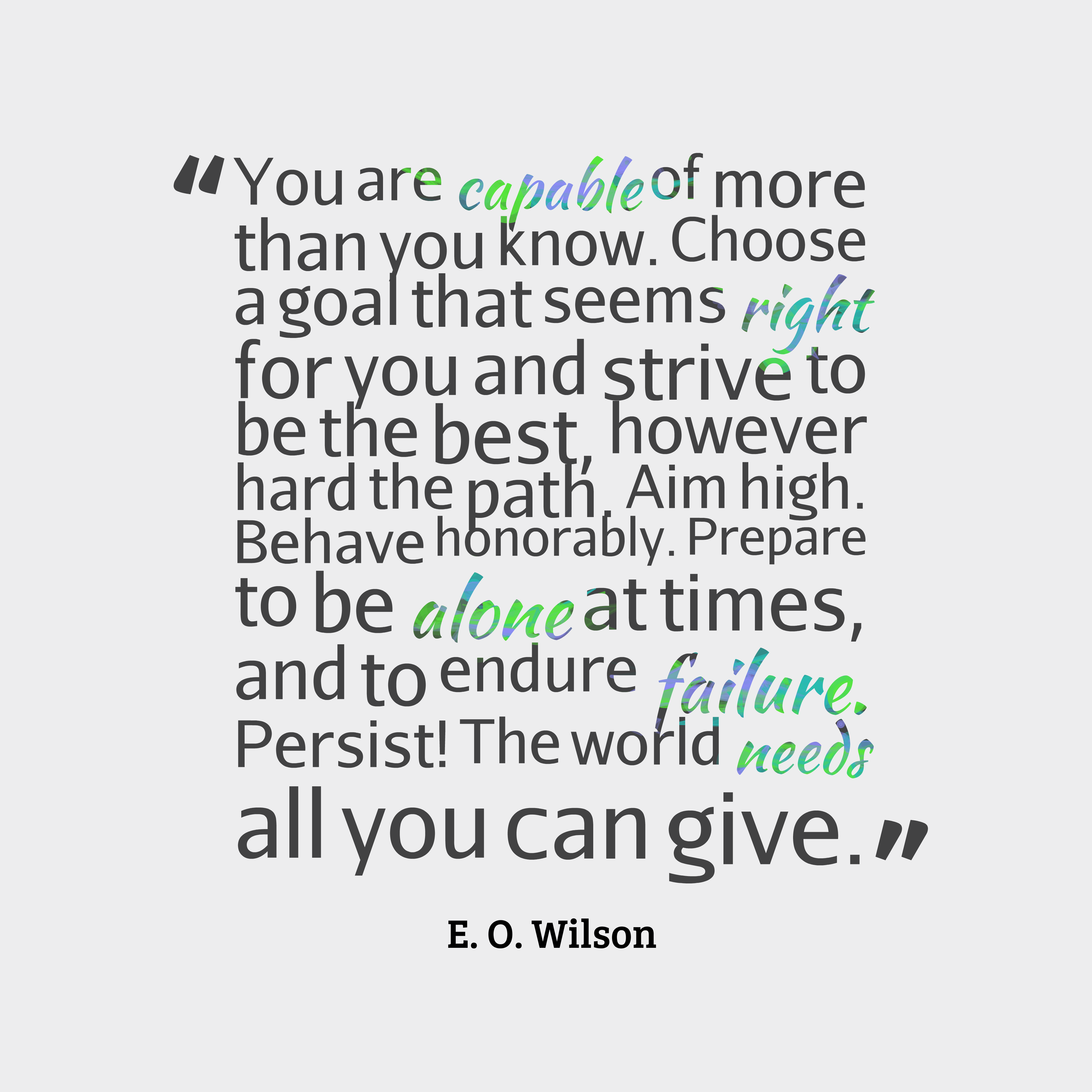 E O Wilson Quote About Life