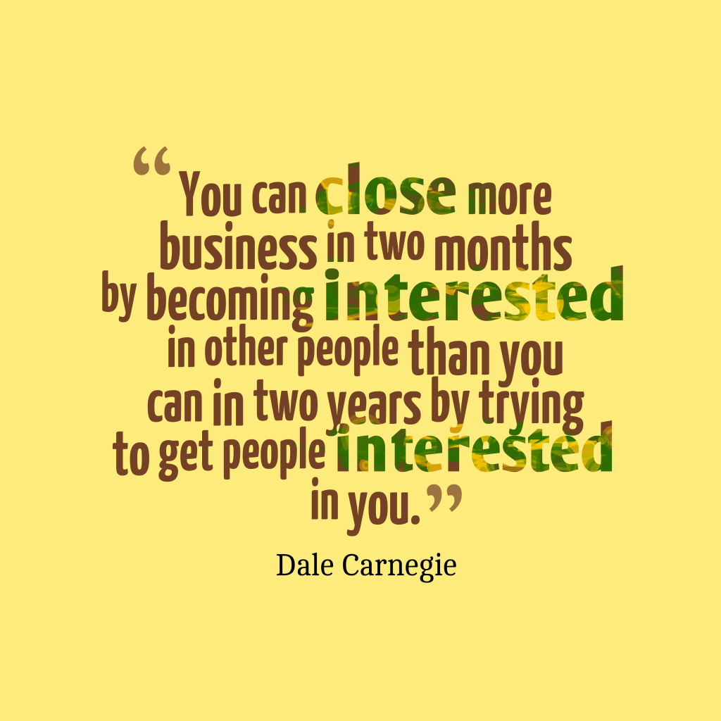 Dale Carnegie quote about interested.