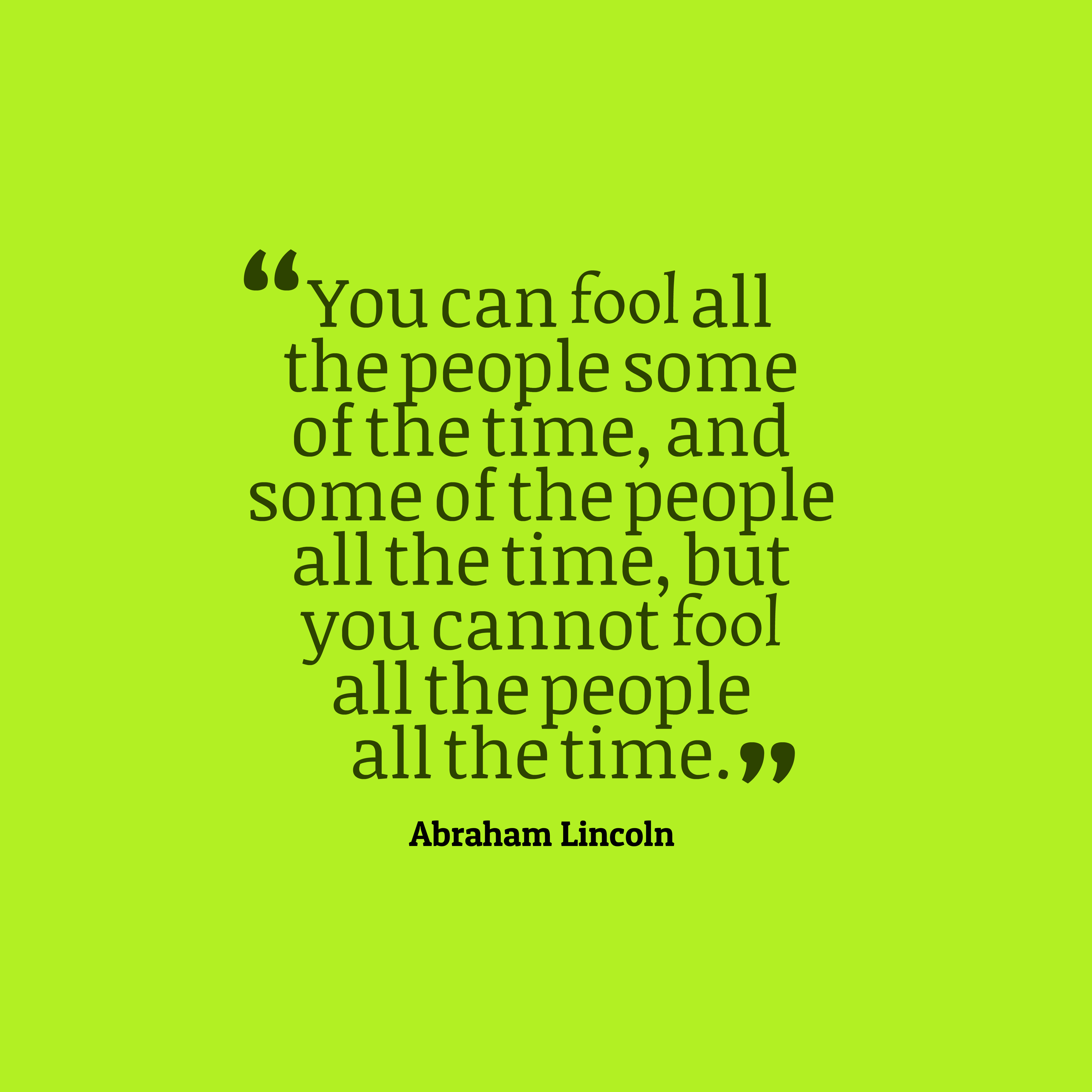 Abraham lincoln quote fool - Download Hi Res