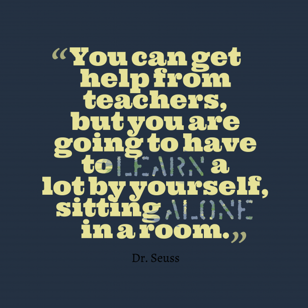 Dr. Seuss quote about teacher.