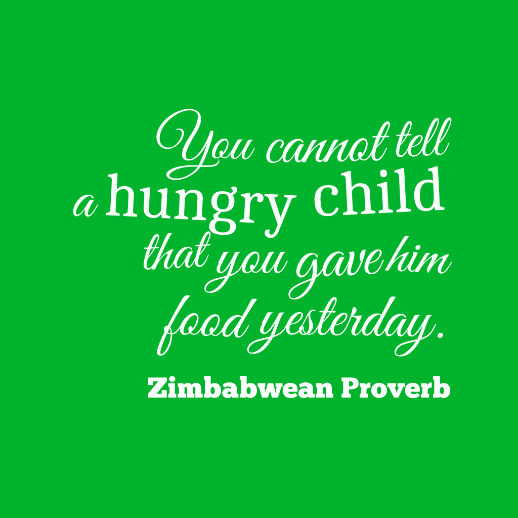Zimbabwean proverb about food.