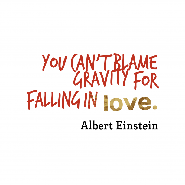 Albert Einstein quote about love.