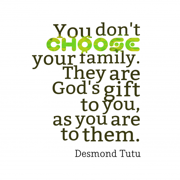 Desmond Tutu quote about family.