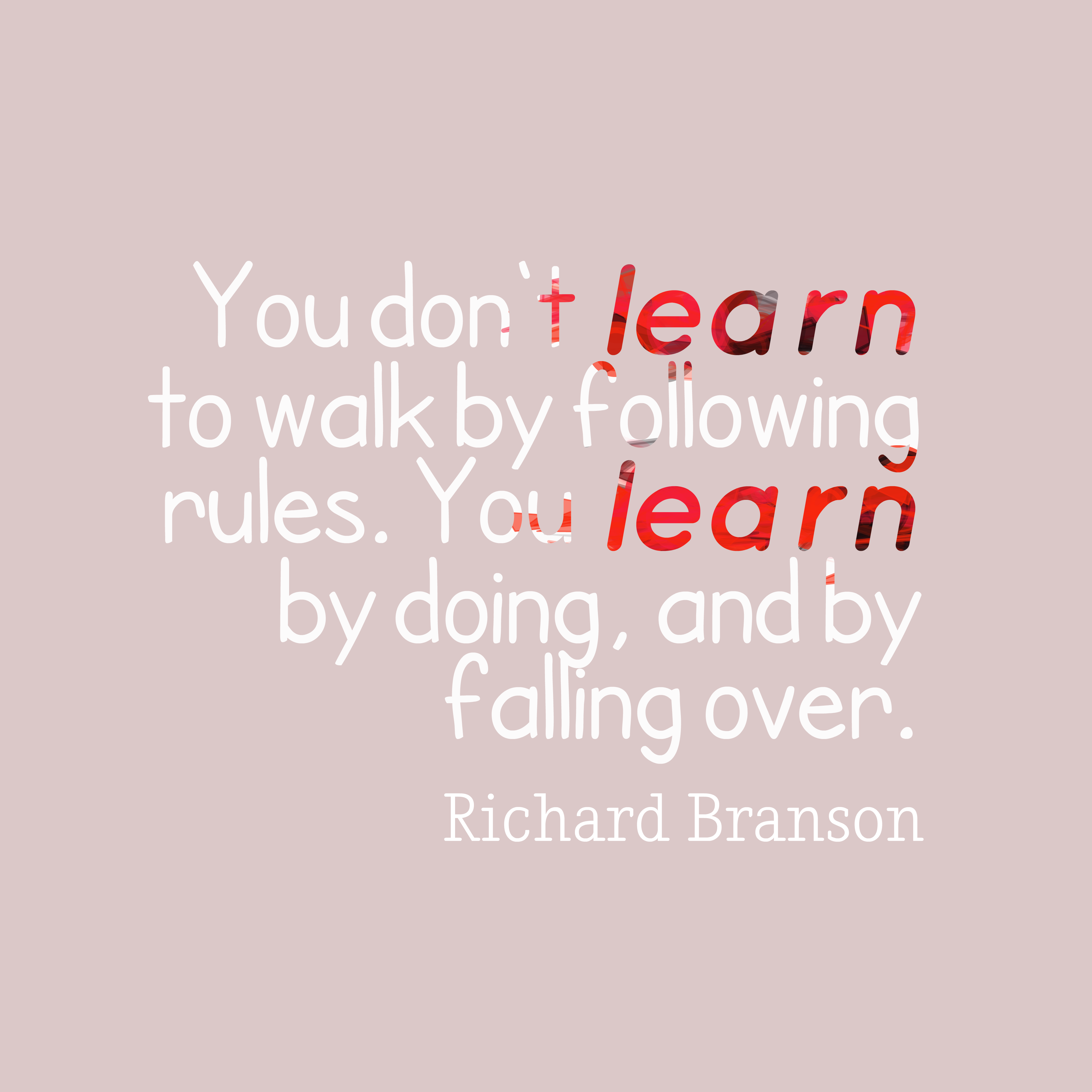 Richard Branson Quote About Learn