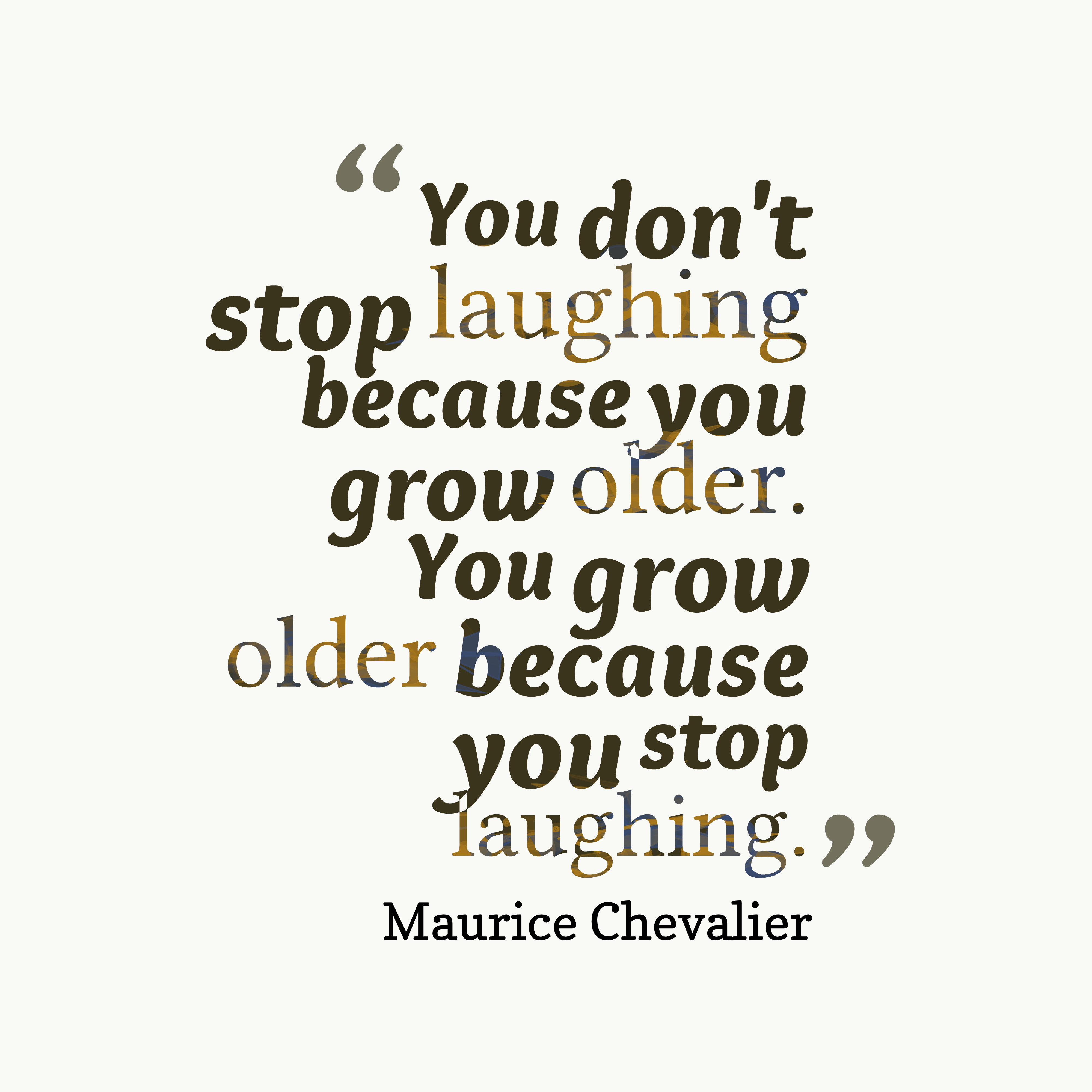 Laugh Quotes: Picture Maurice Chevalier Quote About Age,