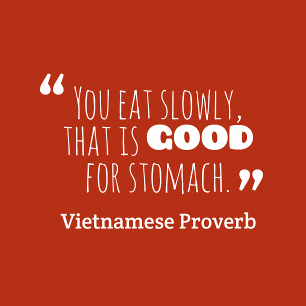 Vietnamese wisdom about eat.