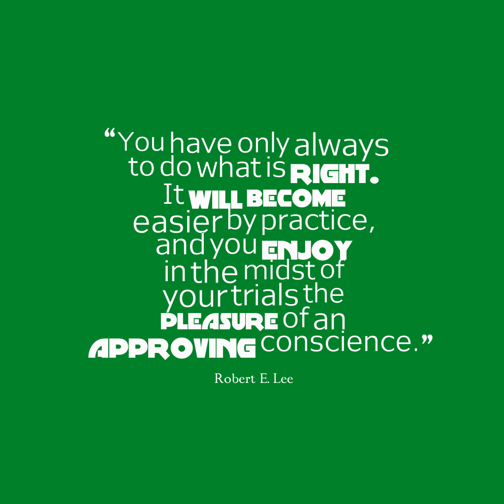 Robert E. Lee quote about choice.