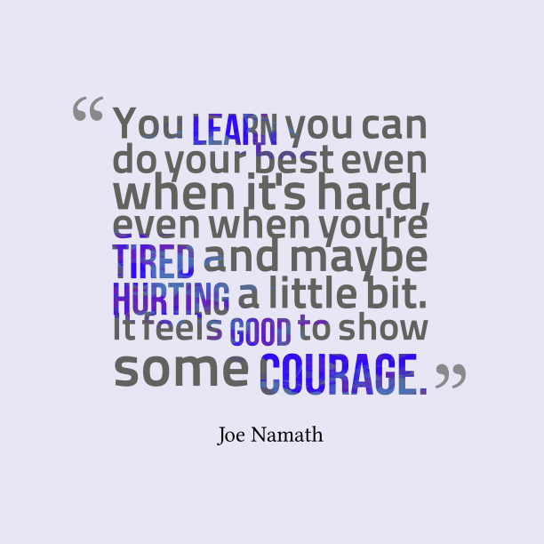 Joe Namath quote about learn.