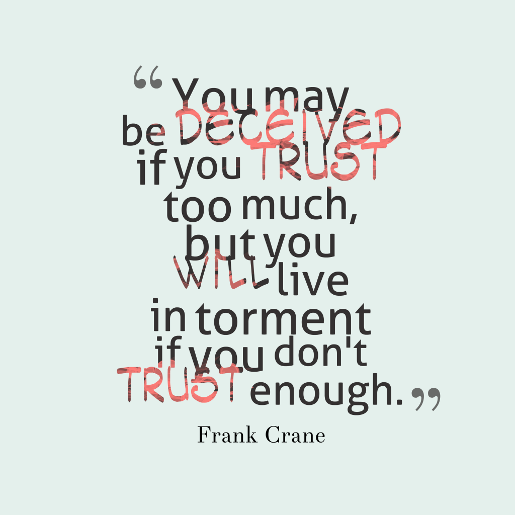 Frank Crane quote about trust.