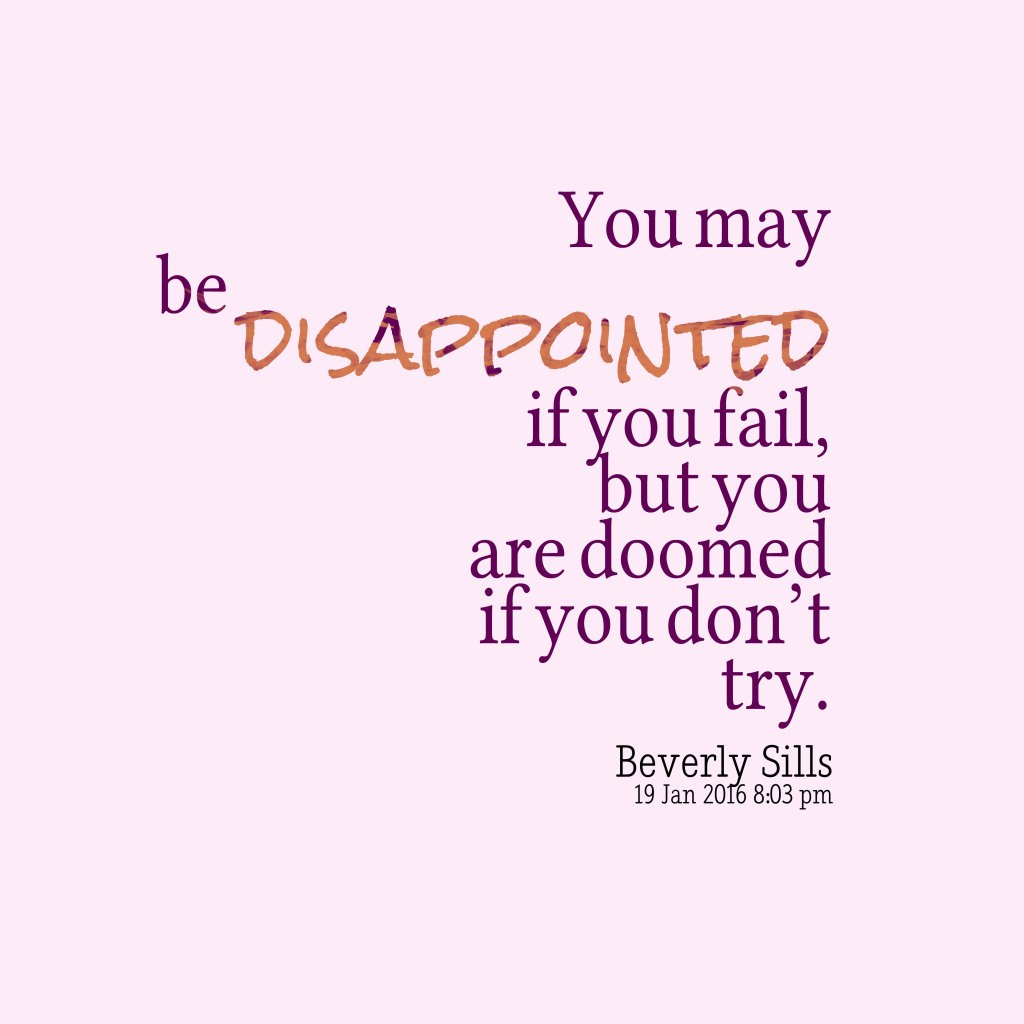Beverly Sills quote about try.