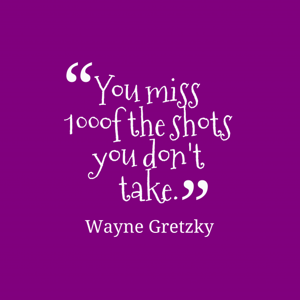 Wayne Gretzky quote about action.
