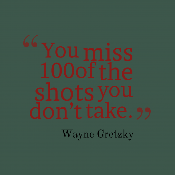 Wayne Gretzky quote about chance.