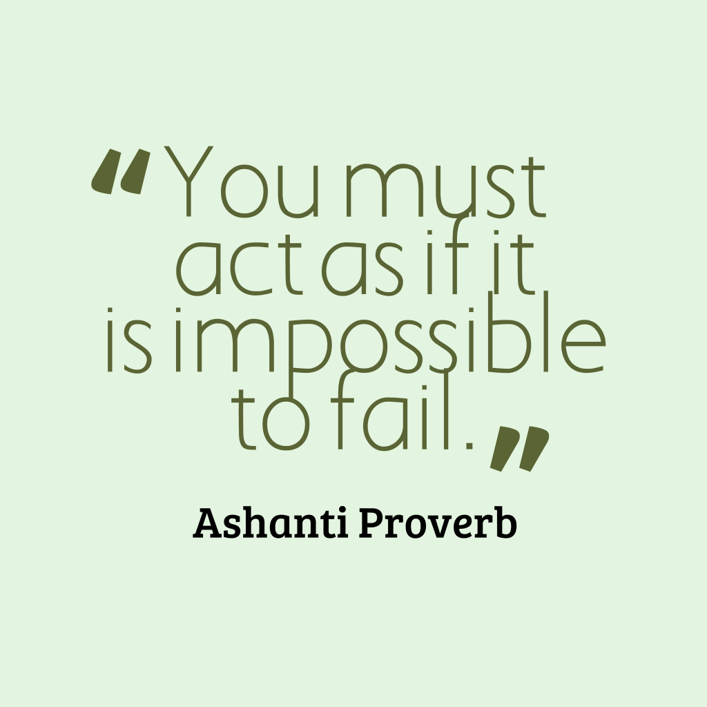 Ashanti proverb about action.
