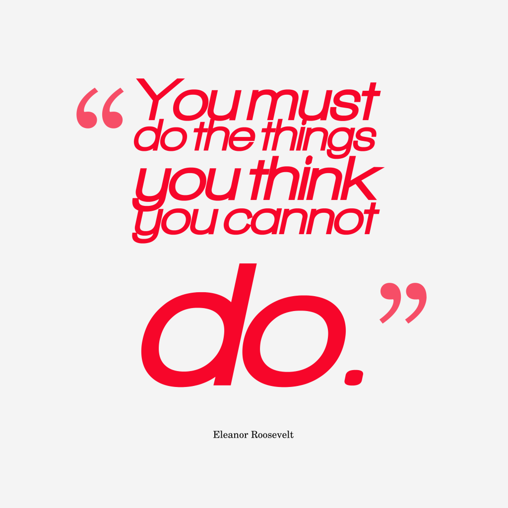 Eleanor Roosevelt quote about motivational.