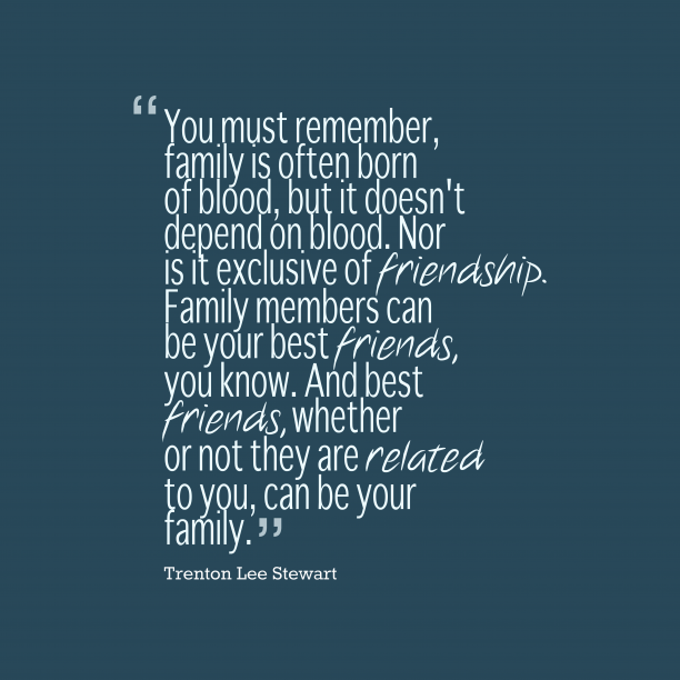 Trenton Lee Stewart quote about family.