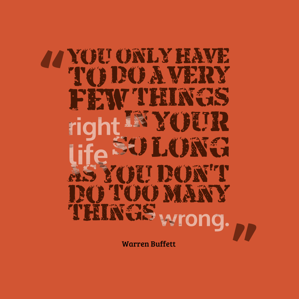 Warren Buffettquote about life.