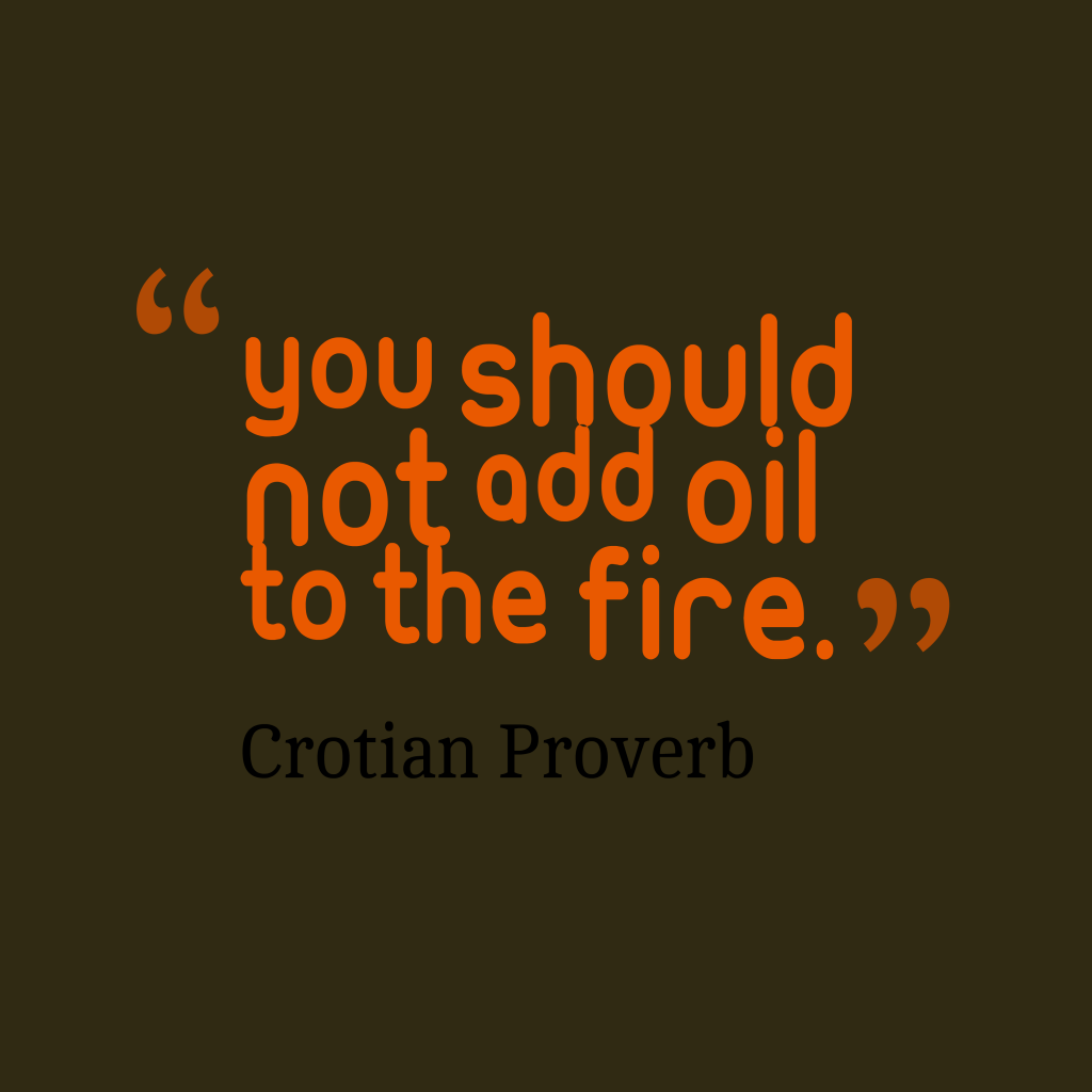 Croatian proverb about problem.