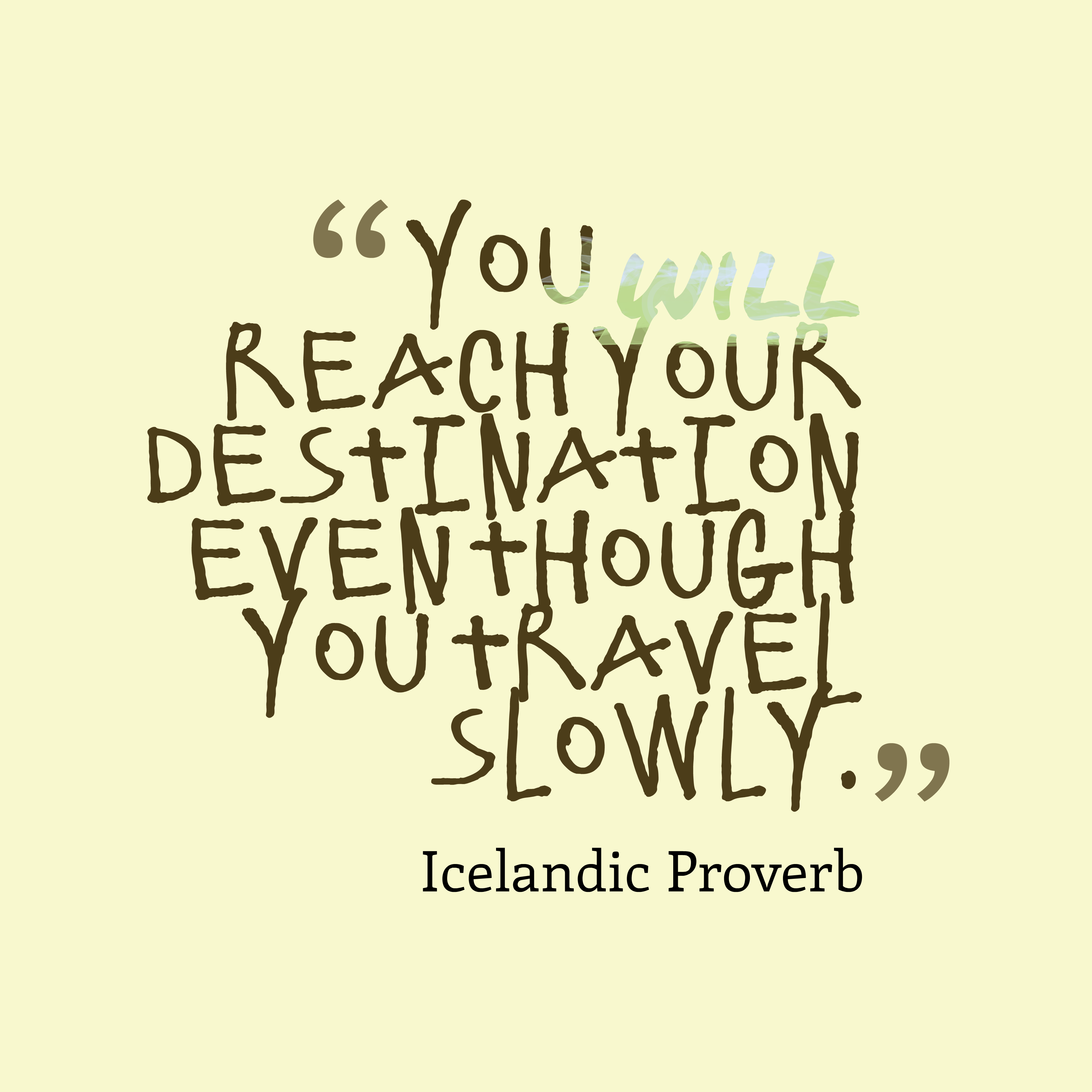 Icelandic Wisdom About Destination