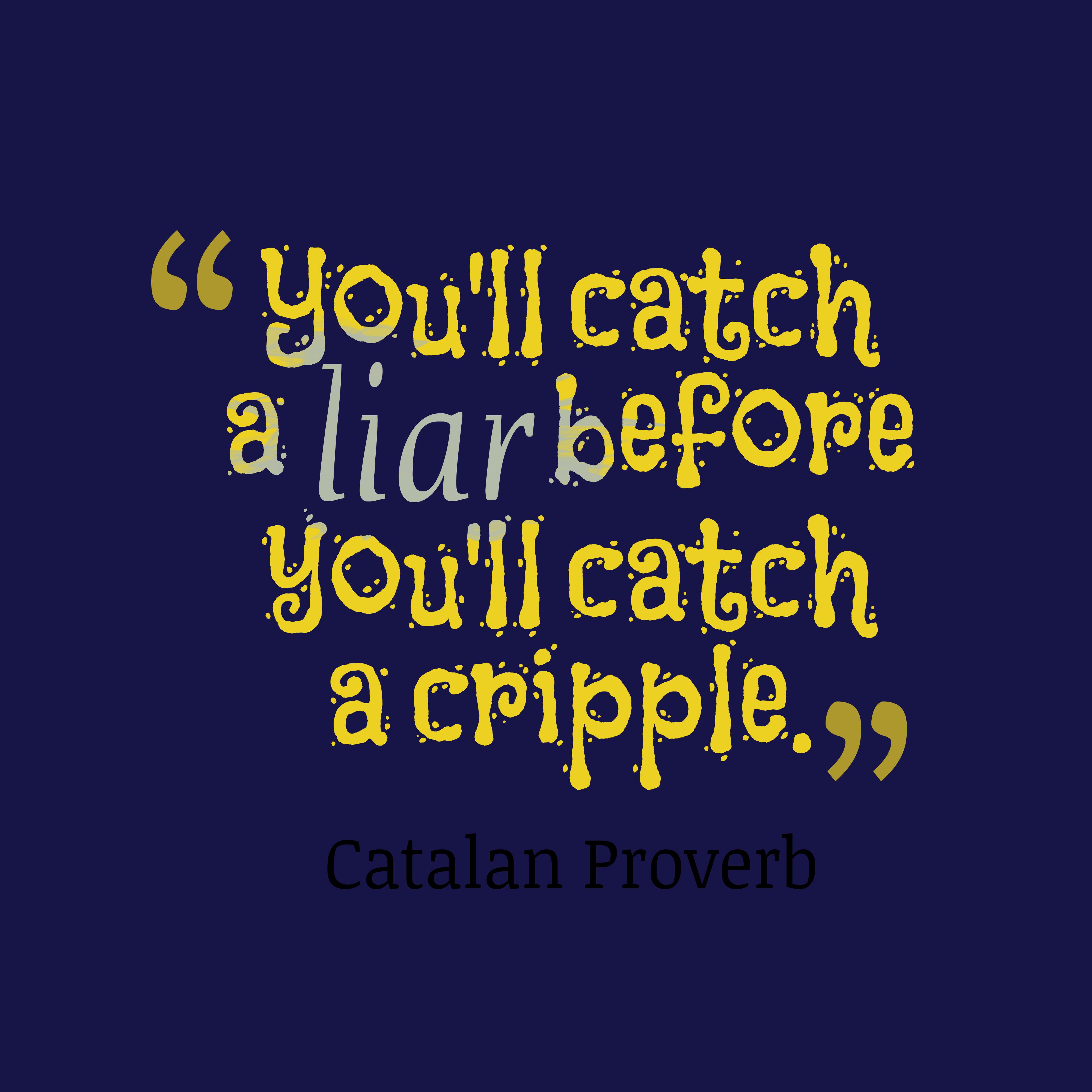 Catalan Wisdom About Liar