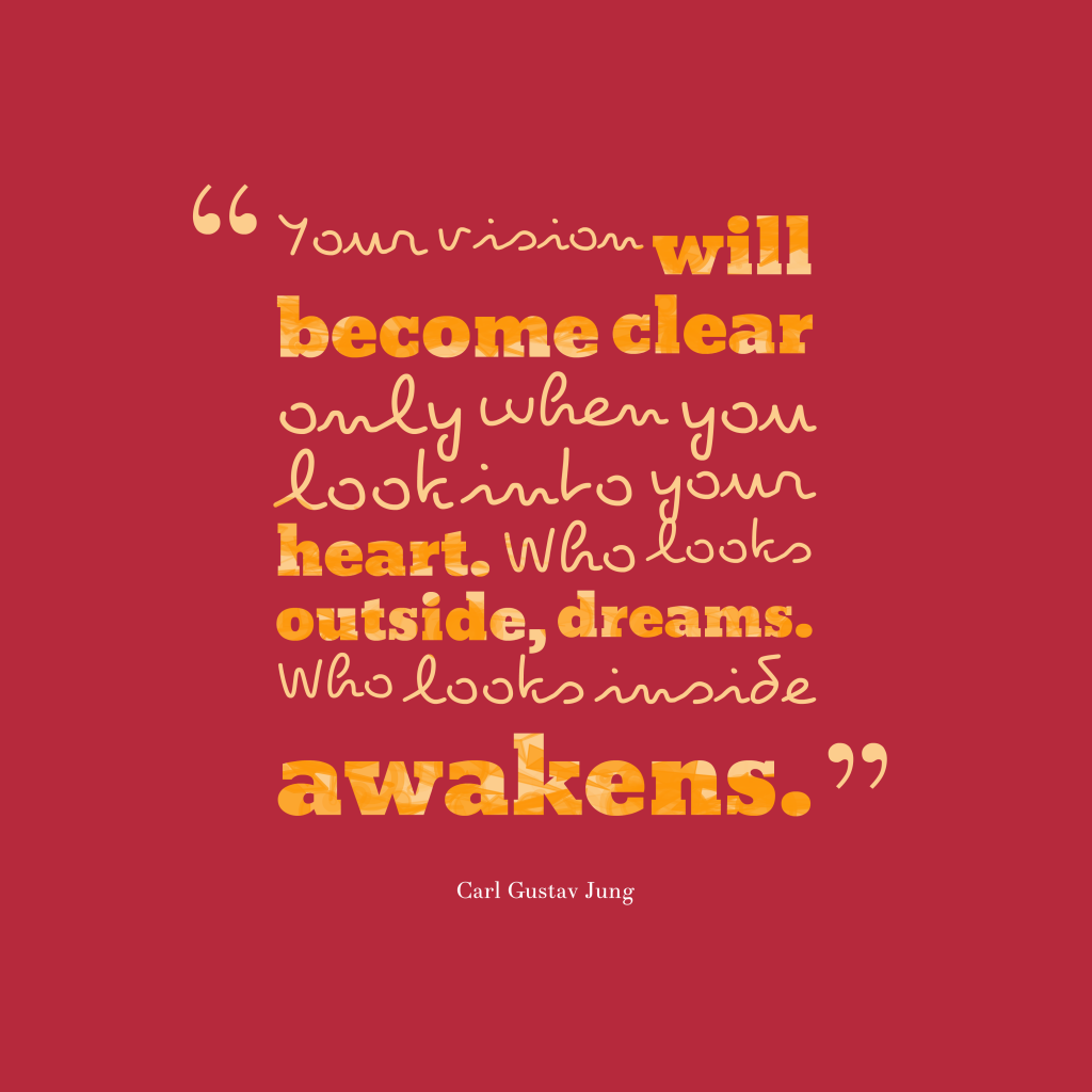 Carl Gustav Jung quote about vision.