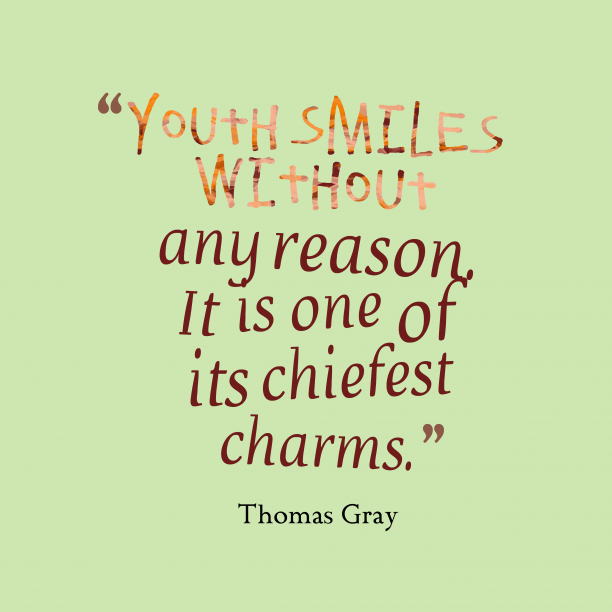 Thomas Gray quote about smile.