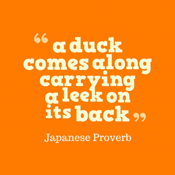 Japanese proverb about luck
