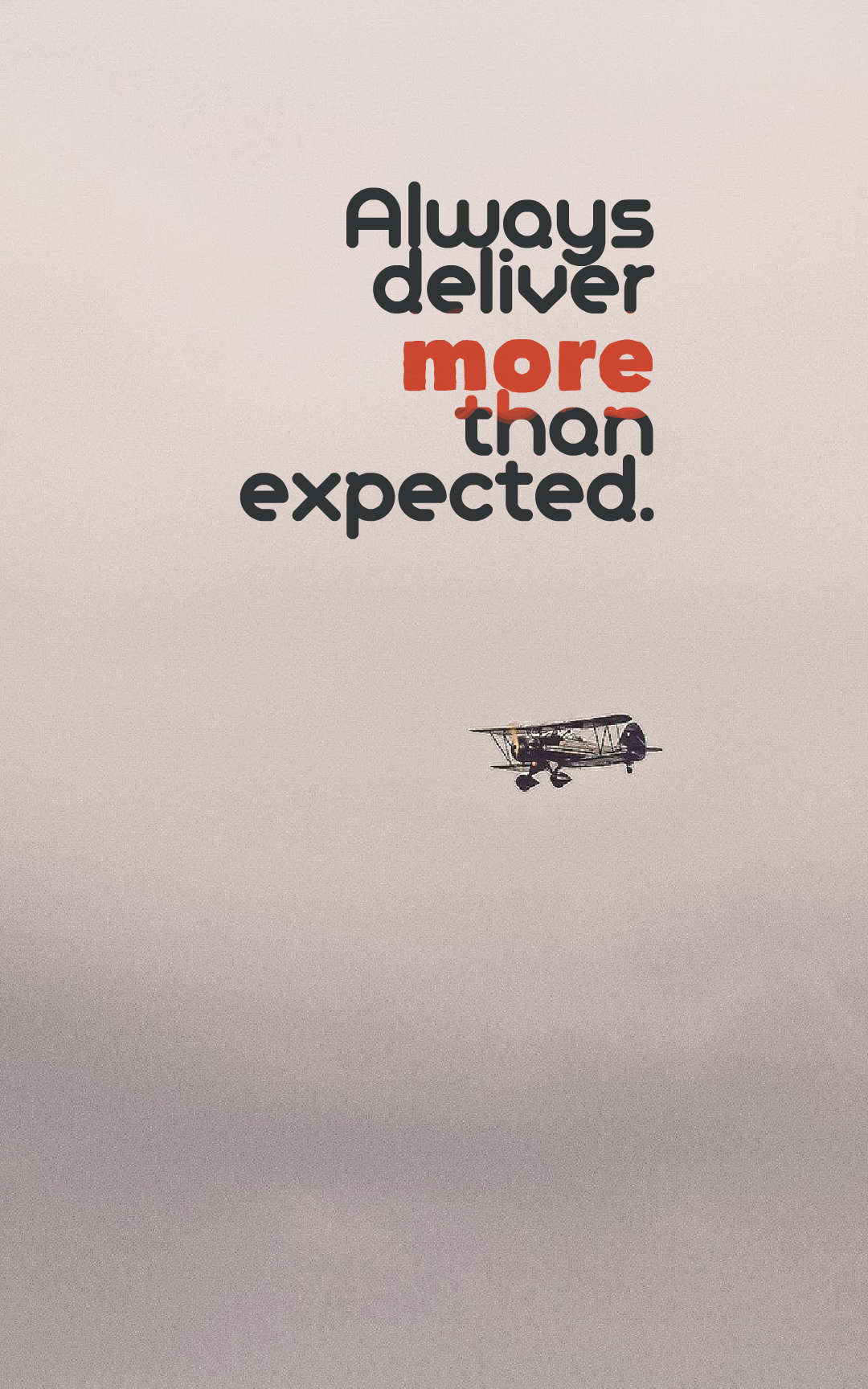 Quotes image of Always deliver more than expected.