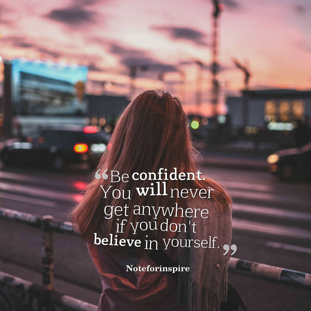 Noteforinspire Quote About Confident